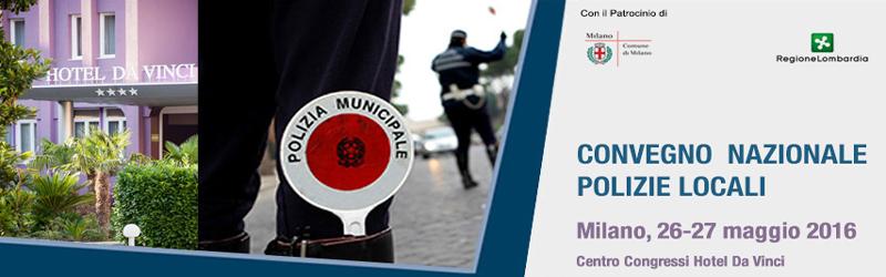 convegno polizie locali milano 2016