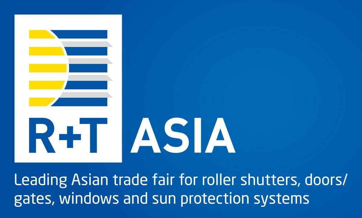R+T Asia - Salone degli avvolgibili, porte/portoni e protezione solare